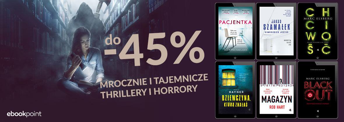 Promocja na ebooki Mrocznie i tajemniczo... [Thrillery i horrory do -45%]